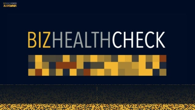 BizHealthCheck A lot of wot I have learned