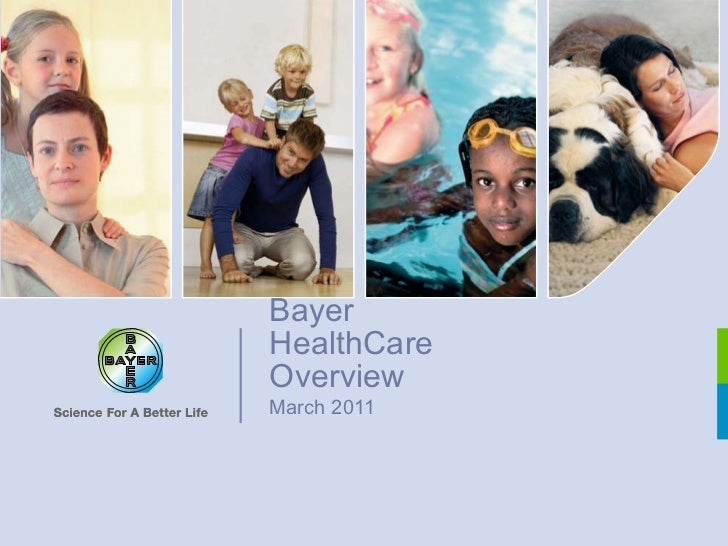 Bayer HealthCare Overview March 2011