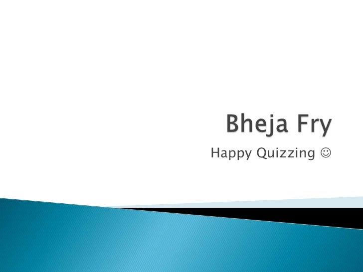 Happy Quizzing 
