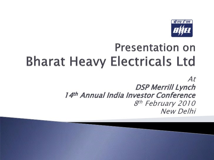 At                      DSP Merrill Lynch 14th Annual India Investor Conference                     8th February 2010     ...
