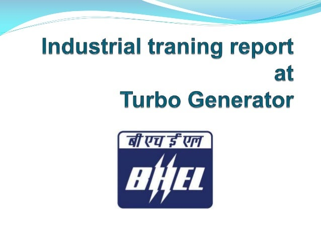 Overview - B.H.E.L  BHEL is the largest  engineering &manufacturing enterprise in India.  Established 40 years ago.  Ea...