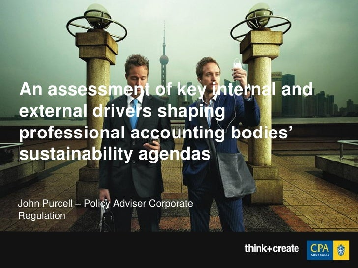 "An assessment of key internal and external drivers shaping professional accounting bodies"" sustainability agendas  John Pu..."
