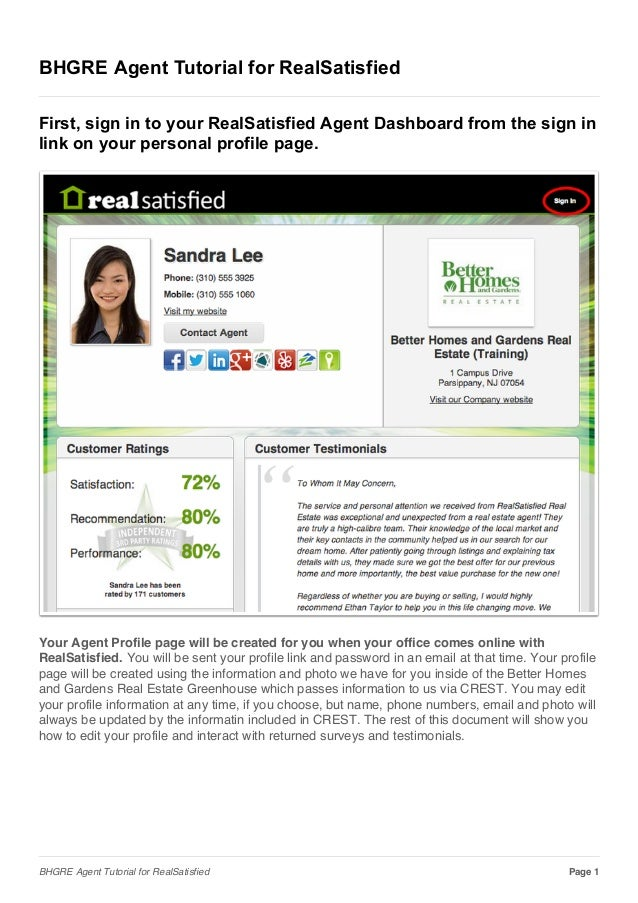 BHGRE Agent Tutorial for RealSatisfied First, sign in to your RealSatisfied Agent Dashboard from the sign in link on your ...