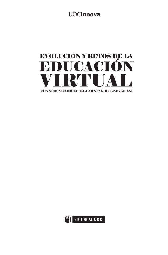 Directora  Begoña Gros Salvat  Coordinador editorial  Xavier Mas García  Consejo científico  Ana Landeta Etxeberria  Unive...