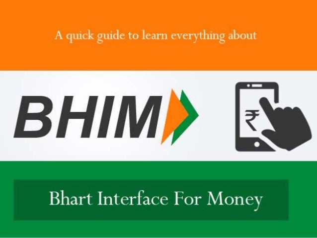 Significance of BHIM  BHIM means Bharat Interface for Money  Digital Payment mobile Application  Named after Babasaheb ...