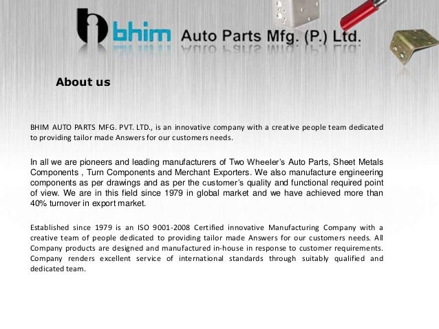 Bhim Auto Parts Mfg.Pvt.Ltd : small fabricated parts, industrial products Slide 2
