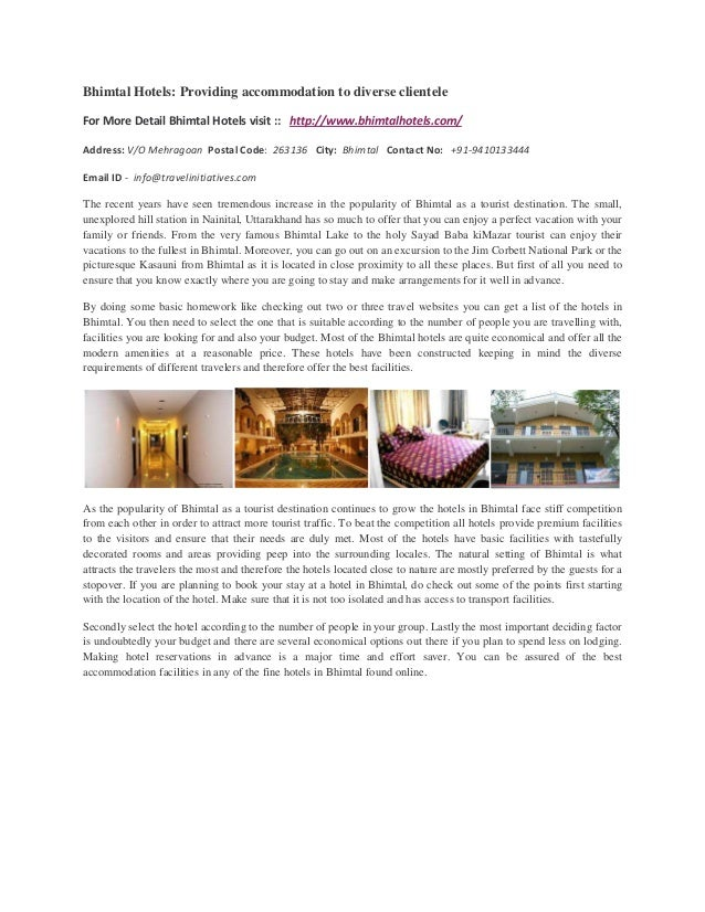 Bhimtal Hotels: Providing accommodation to diverse clienteleThe recent years have seen tremendous increase in the populari...