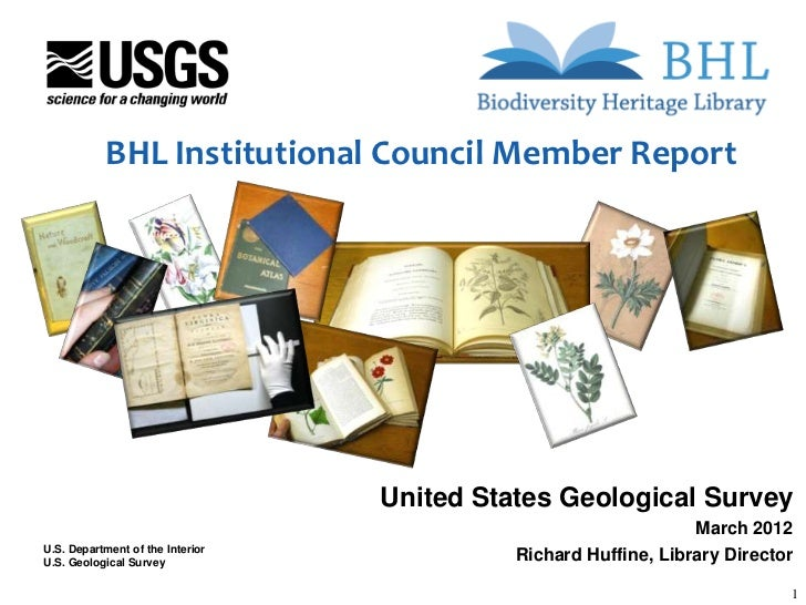 BHL Institutional Council Member Report                                  United States Geological Survey                  ...