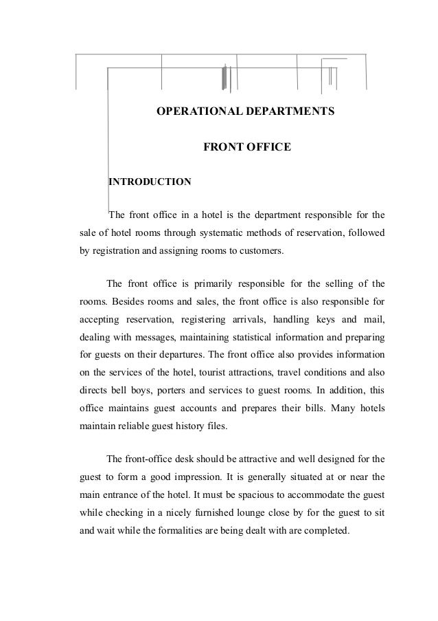 OPERATIONAL DEPARTMENTS                               FRONT OFFICE       INTRODUCTION       The front office in a hotel is...