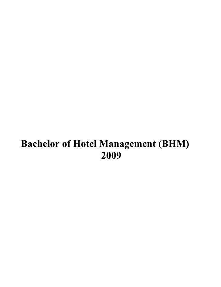 Bachelor of Hotel Management (BHM)                  2009