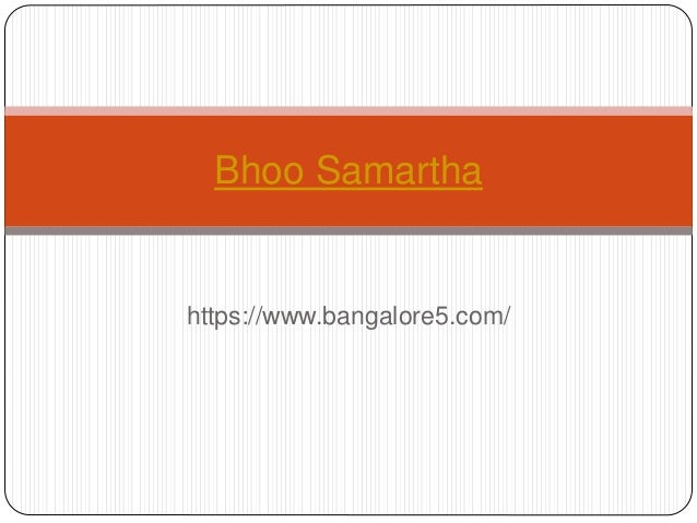 https://www.bangalore5.com/ Bhoo Samartha