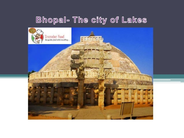 The city of Bhopal situated in the cultural state of Madhya Pradesh has an affluent history in its backdrop. The city is n...