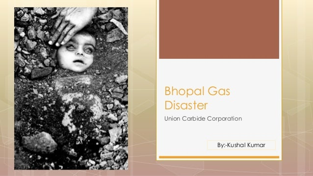 case study of union carbide corporation Case study series bhopal plant disaster – situation summary mj peterson  (mic) gas mixed with unknown other gasses from a chemical plant owned and operated by union carbide (india) limited, a partly-owned subsidiary of the us-based union carbide corporation, caused one of the highest-casualty.