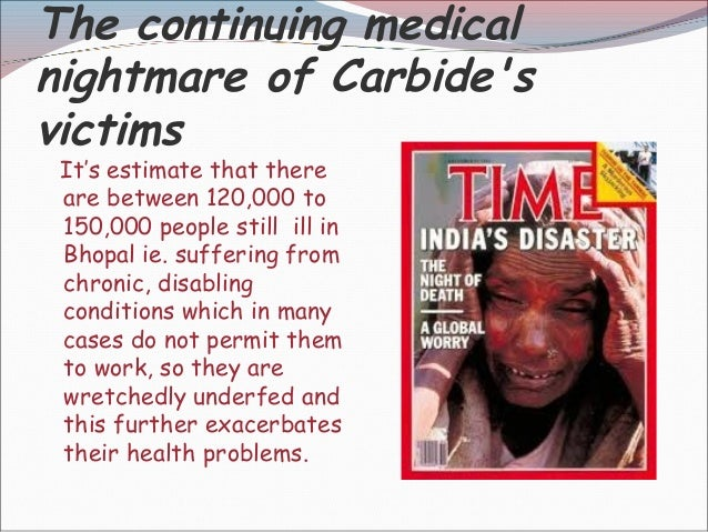 bhopal gas tragedy case ethical issues Union carbide bhopal stakeholders change ethical issue  union  carbide the victims of the gas attack (employees) the local government the.