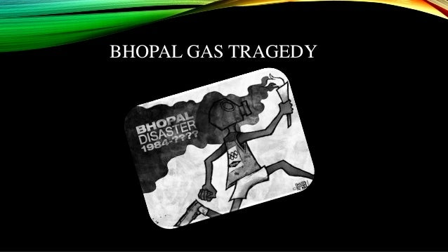 essay on bhopal gas tragedy