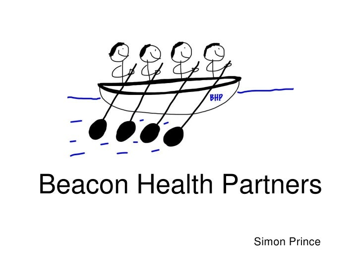 Beacon Health Partners                Simon Prince