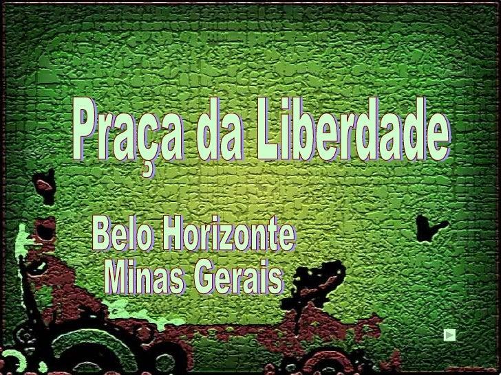 Praça da Liberdade Belo Horizonte Minas Gerais