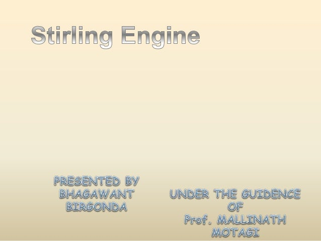 CONTENTS  • INTRODUCTION  • STIRLING ENGINE  • TYPES OF STIRLING ENGINE  • PARTS OF STIRLING ENGINE  • STIRLING CYCLE  • A...