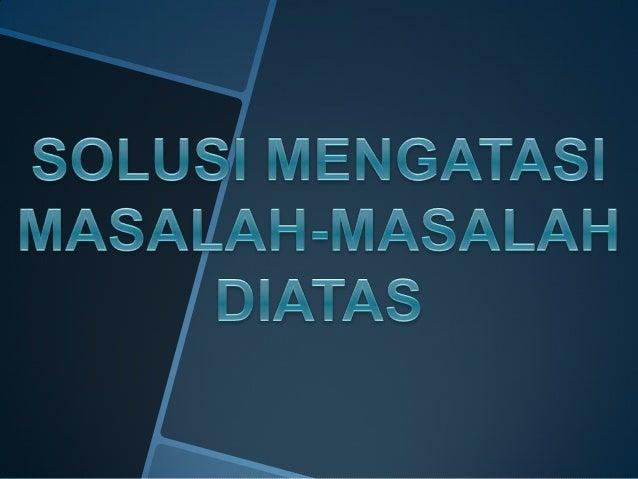 Masalah Yang Dihadapi Oleh Pelajar Indonesia Part 1