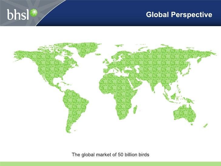 Top Poultry Markets GlobalTop Ten Integratorsin US - 70% MarketUS Market17B Metric Tonnes (25% Global)China13B Metric Tonn...
