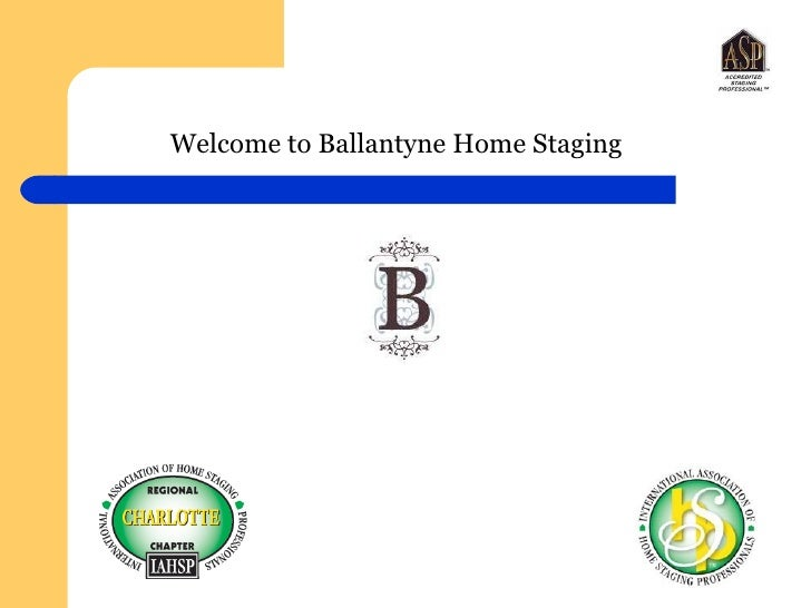 Welcome to Ballantyne Home Staging