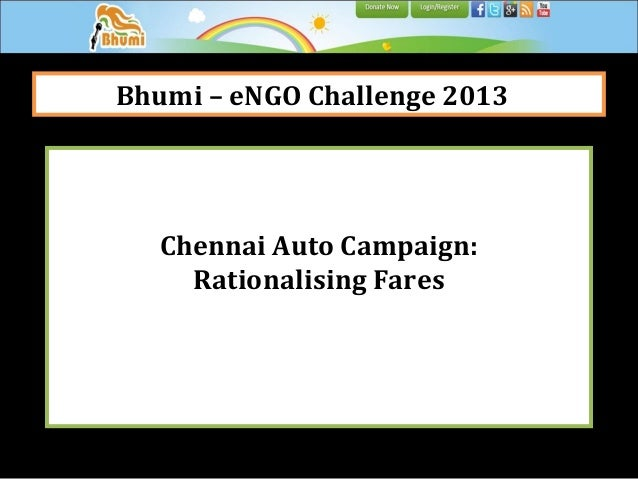 Bhumi – eNGO Challenge 2013  Chennai Auto Campaign: Rationalising Fares