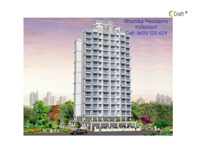 Bhumika Residency Kalamboli Call: 9699 520 624