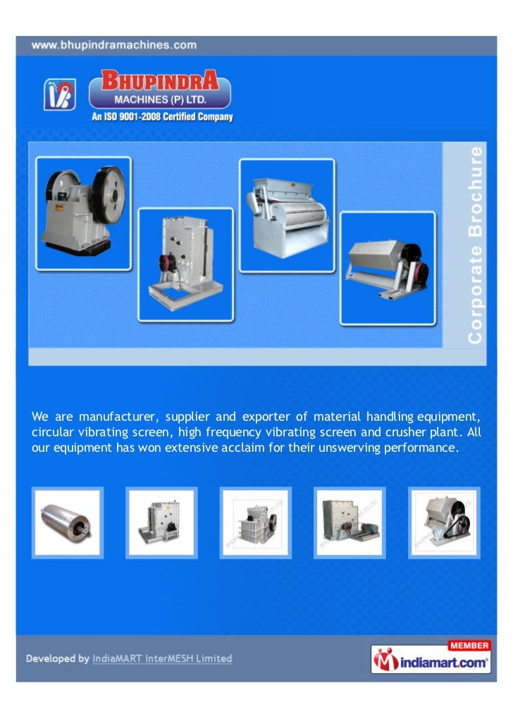 We are manufacturer, supplier and exporter of material handling equipment,circular vibrating screen, high frequency vibrat...