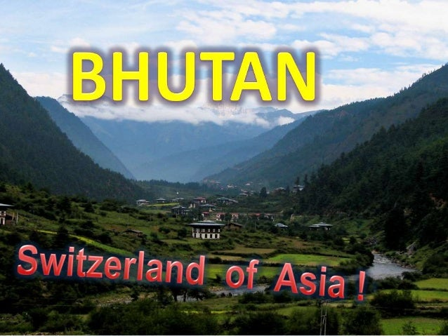 BHUTAN : OVER VIEW 1. Geography 2. National Costume 3. Tourist
