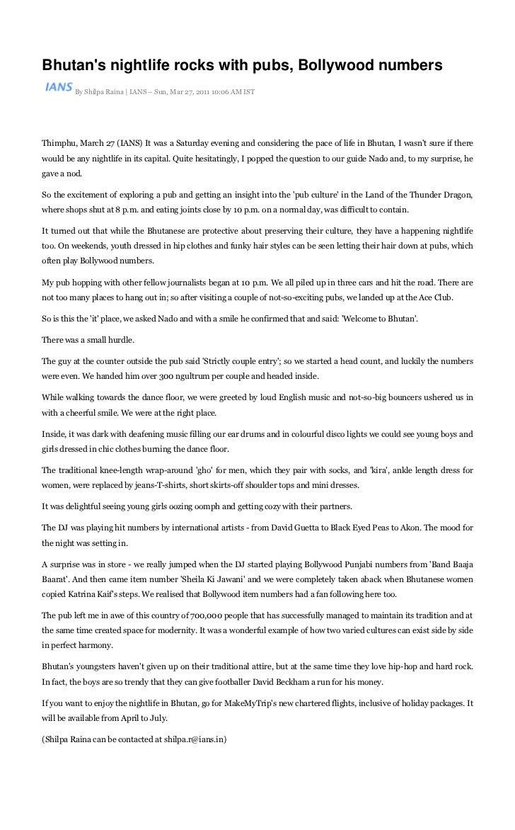Bhutans nightlife rocks with pubs, Bollywood numbers         By Shilpa Raina | IANS – Sun, Mar 27, 2011 10:06 AM ISTThimph...