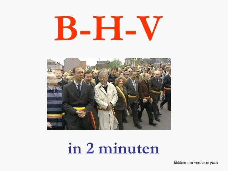B-H-V in 2 minuten klikken om verder te gaan