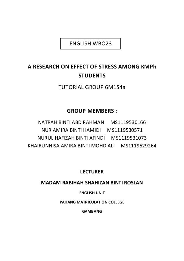 a research on effect of stress among kmph students english wbo23a research on effect of stress among kmph students
