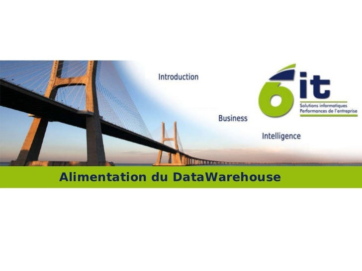 Alimentation du DataWarehouse