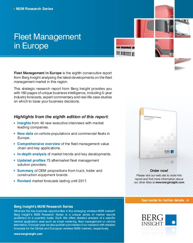 See inside for further details Fleet Management in Europe Fleet Management in Europe is the eighth consecutive report from...