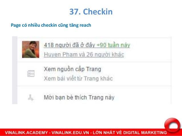 38. Các post có dùng Hastag# • Các post có dùng Hastag# sẽ được tăng reach nếu hastag# đó đang là trending