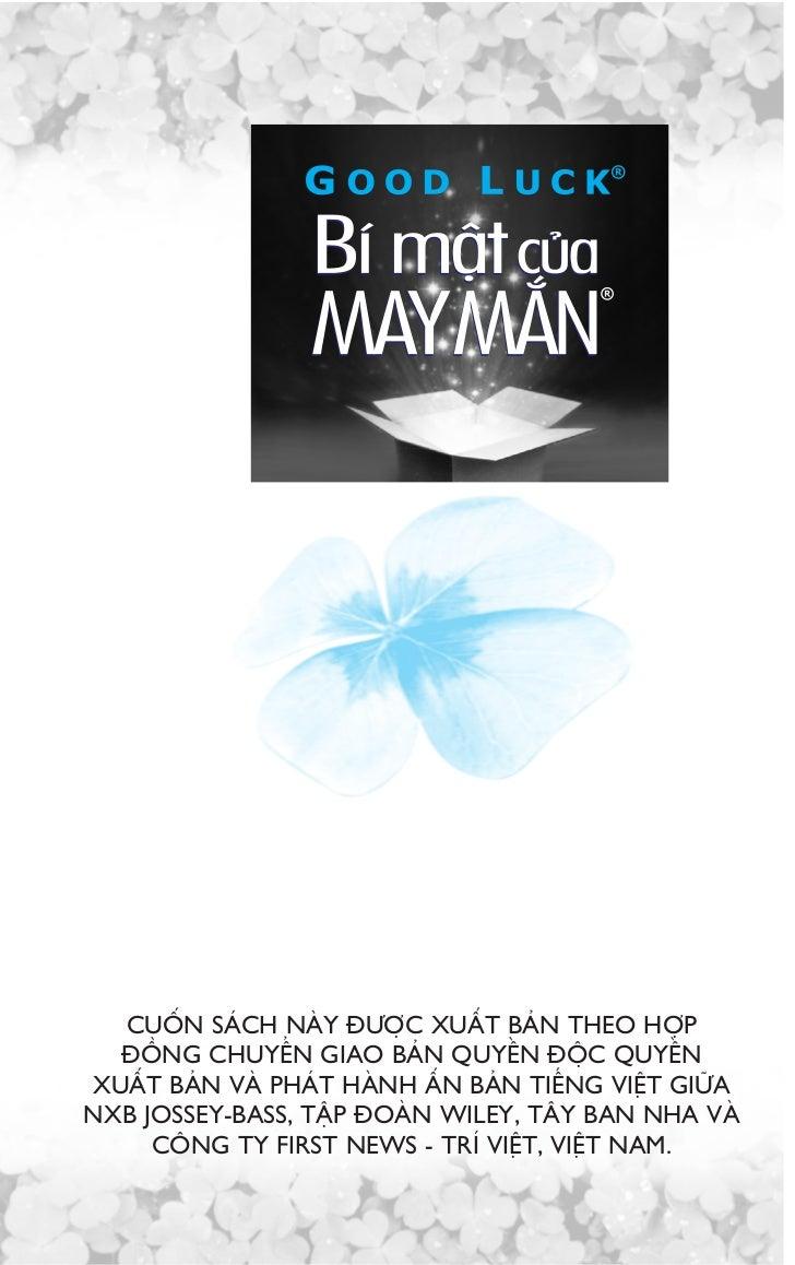 GOOD LUCK - BÑ MÊÅT CUÃA MAY MÙÆNCopyright © 2005 First News - Tri Viet Publishing Co., Ltd.Cöng ty First News - Trñ Viïåt...