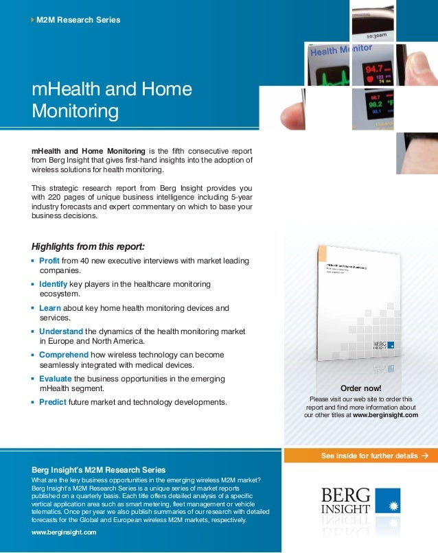 See inside for further details mHealth and Home Monitoring mHealth and Home Monitoring is the fifth consecutive report fro...