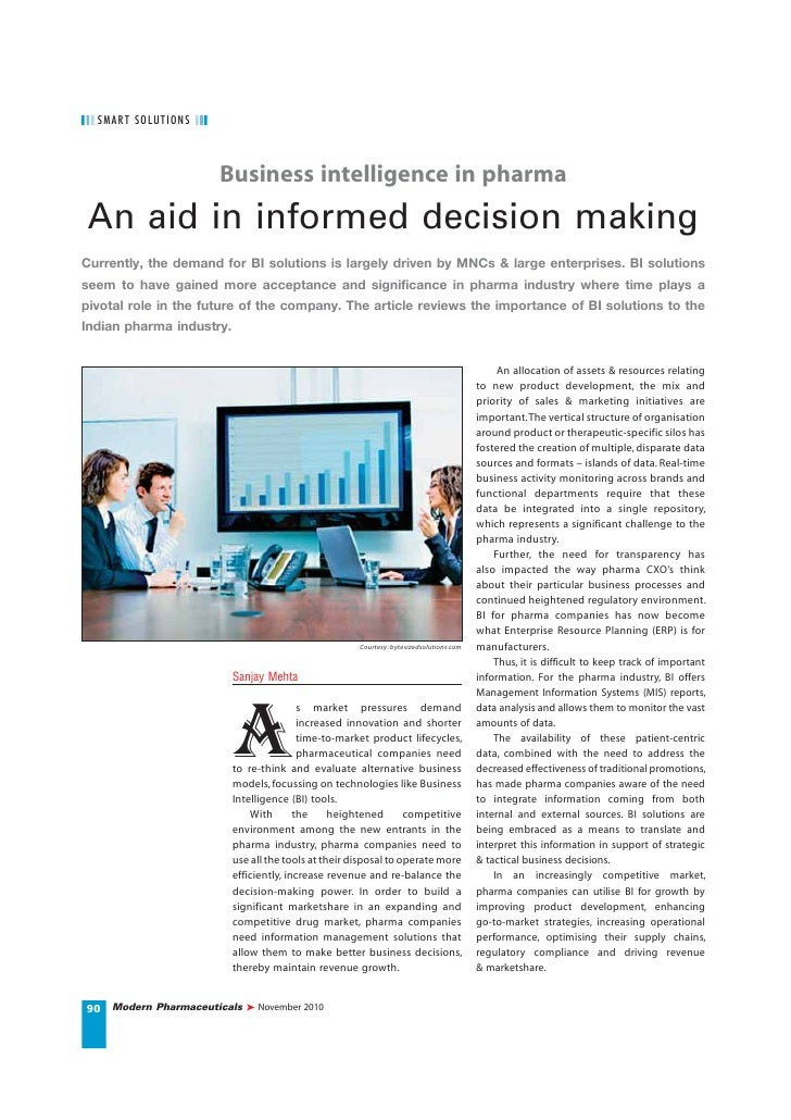 S MART S OLUTI O NS                        Business intelligence in pharma An aid in informed decision makingCurrently, th...