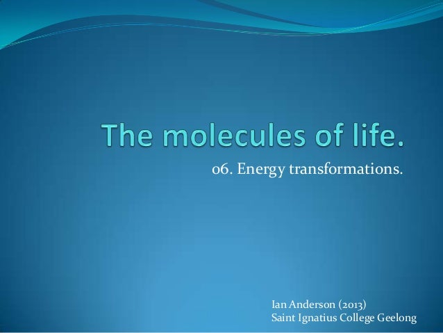 Ian Anderson (2013)Saint Ignatius College Geelong06. Energy transformations.