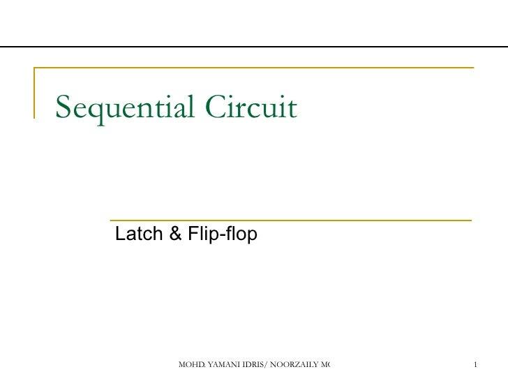 Sequential Circuit  Latch & Flip-flop