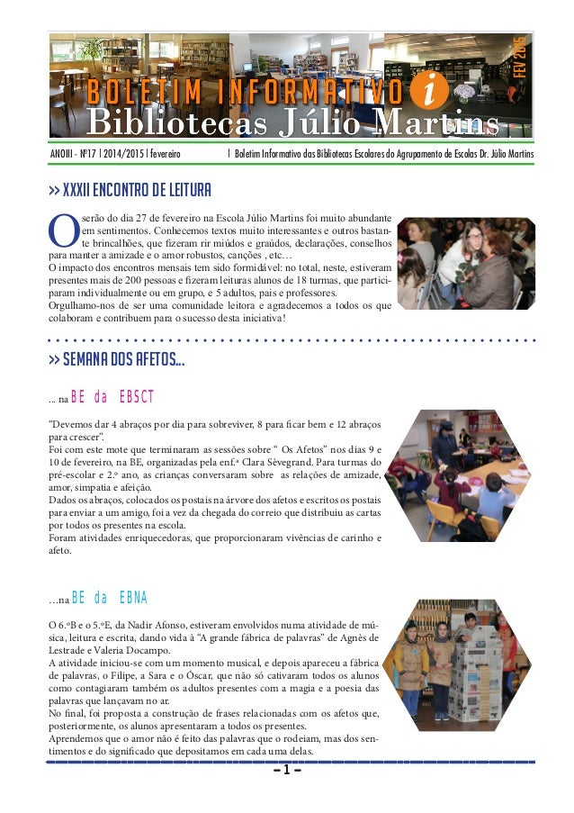 ANOIII - Nº17 | 2014/2015 | fevereiro | Boletim Informativo das Bibliotecas Escolares do Agrupamento de Escolas Dr. Júlio ...