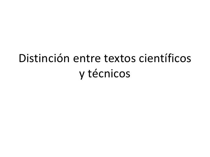 Distinción entre textos científicos y técnicos<br />