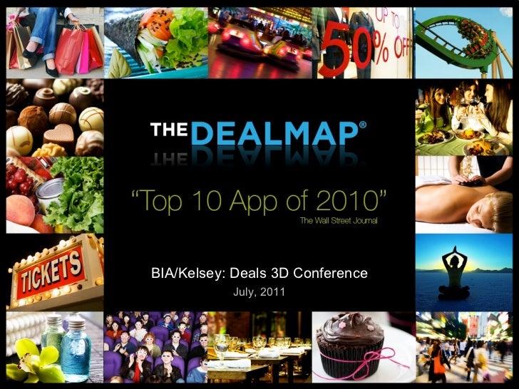 BIA/Kelsey: Deals 3D Conference July, 2011
