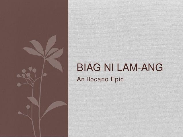 An Ilocano Epic BIAG NI LAM-ANG