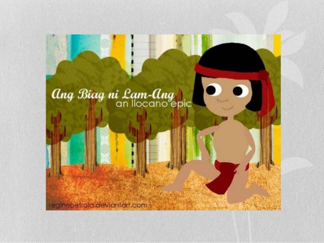 summary biag ni lam ang The story of lam ang is an epic poem handed down from generation to generation by the ilokano people of the ilocos region of the philippines the story was told orally, until 1640 when a blind bard named pedro bucaneg wrote it down an epic poem, the story of lam ang is told over the period of .