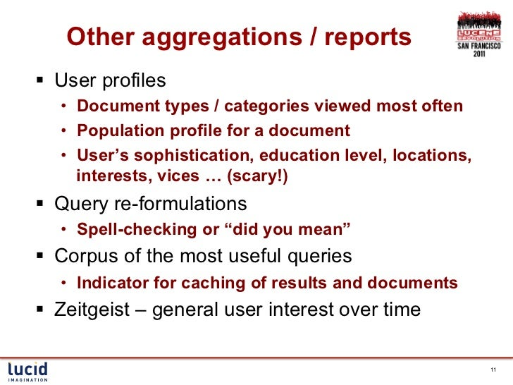 Other aggregations / reports§ User profiles   • Document types / categories viewed most often   • Population profile f...