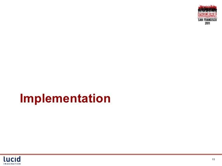 Implementation                 15