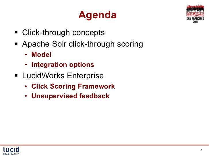 Agenda§ Click-through concepts§ Apache Solr click-through scoring  • Model  • Integration options§ LucidWorks Ente...