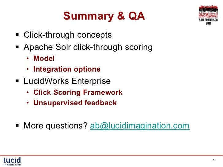 Summary & QA§ Click-through concepts§ Apache Solr click-through scoring  • Model  • Integration options§ LucidWork...