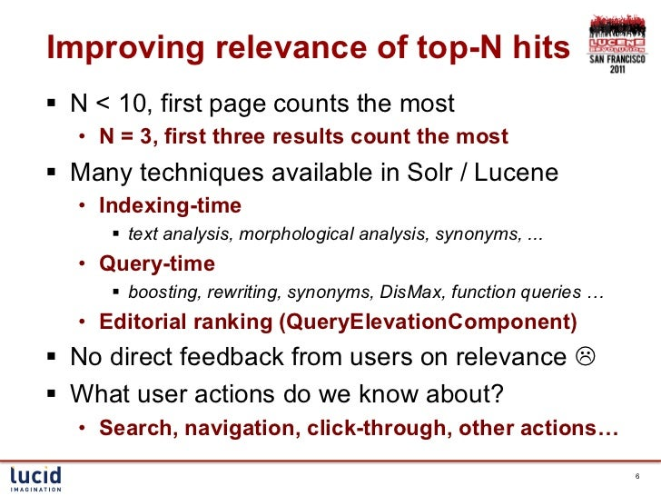 Improving relevance of top-N hits§ N < 10, first page counts the most   • N = 3, first three results count the most§ ...